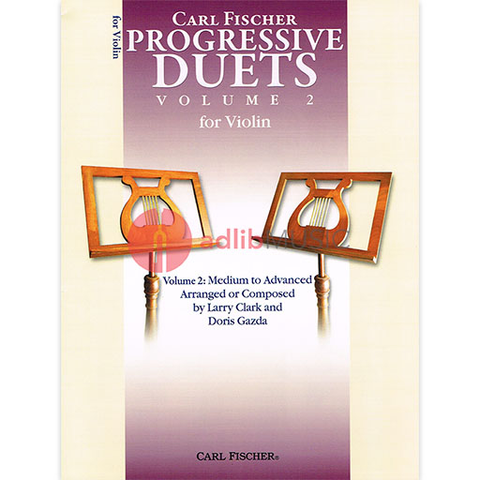 Progessive Duets Volume 2 for Violin - Medium to Advanced - Various Composers