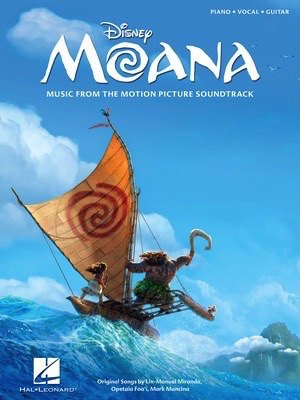 Moana: Selections From Motion Picture Soundtrack - Piano/Vocal/Guitar PVG Hal Leonard 204662