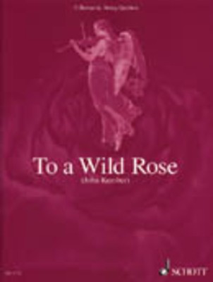 To A Wild Rose Romantic String Quartets 11 - - Adlib Music
