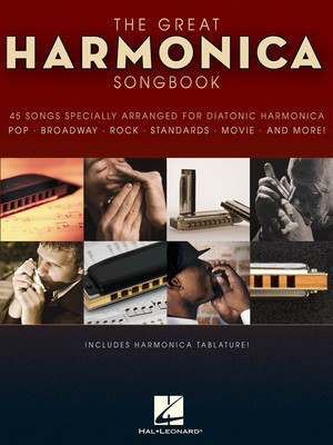 The Great Harmonica Songbook - 45 Songs Specially Arranged for Diatonic Harmonica - Various - Harmonica Hal Leonard