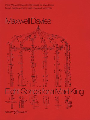 8 Songs for a Mad King - Vocal Score - Peter Maxwell Davies - Classical Vocal Boosey & Hawkes
