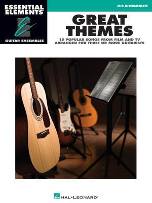 Great Themes - Essential Elements Guitar Ensembles - Guitar Hal Leonard Guitar Ensemble