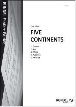 Five Continents for 4 Part Brass and or Woodwind Ensemble with optional Percussion/Keyboard - Kees Vlak - Vario Series 4 - Rundel