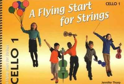 A Flying Start for Strings - Cello 1 - Jennifer Thorp - Cello Flying Strings