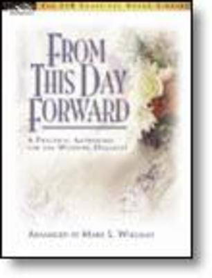 From This Day Forward - Organ Mark L. Williams FJH Music Company Piano Solo