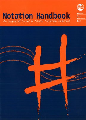 Notation Handbook - An Essential Guide to Music Notation Practice - AMEB