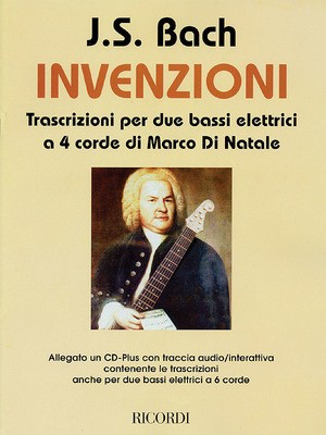 J.S. Bach - Inventions - Transcriptions for 2 Four-String Electric Basses - Johann Sebastian Bach - Bass Guitar Ricordi Guitar Duet CD-ROM