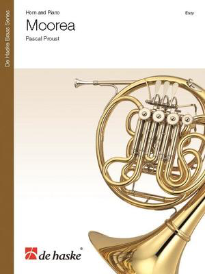 Moorea - French Horn and Piano - Pascal Proust - French Horn De Haske Publications