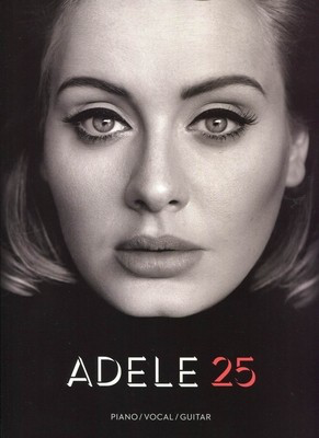 Adele - 25 - Guitar|Piano|Vocal Amsco Publications Piano, Vocal & Guitar - Adlib Music