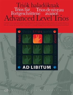 Advanced Level Trios - Chamber Music with Optional Combinations of Instruments - Various - Editio Musica Budapest Score/Parts