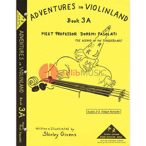 Adventures In Violinland Book 3A - Meet Professor Doremi Fasolati - Shirley Givens - Seesaw Music