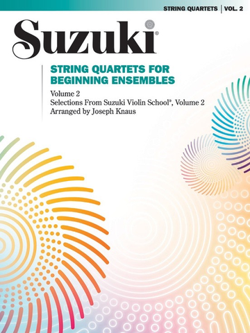 Suzuki String Quartets for Beginning Ensembles Volume 2 - Summy Birchard