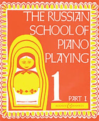 The Russian School of Piano Playing - Book 1, Part I - Various - Piano Boosey & Hawkes Piano Solo - Adlib Music