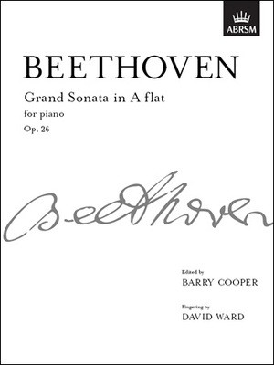 Grand Sonata in A flat major, Op. 26 - from Vol. II - Ludwig van Beethoven - Piano ABRSM Piano Solo