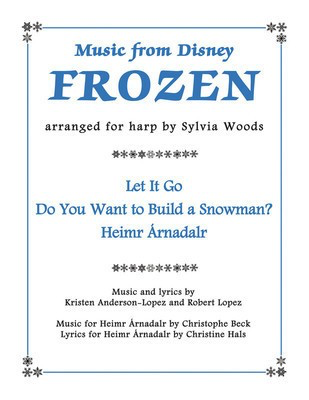 Music from Disney's Frozen for Harp - Christophe Beck|Kristen Anderson-Lopez|Robert Lopez - Harp Sylvia Woods Hal Leonard