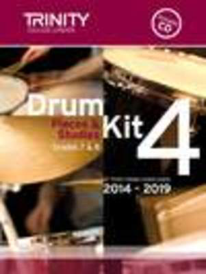 Drum Kit 4 Pieces & Exercises Grades 7 & 8 - for Trinity College London exams 2014-2019 - Drums Trinity College London /CD