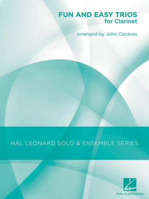Fun and Easy Trios for Clarinet - Clarinet John Cacavas Hal Leonard Clarinet Trio