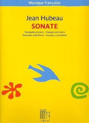 Sonata - for Trumpet and Piano - Jean Hubeau - Trumpet Durand Editions Musicales