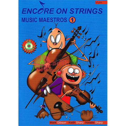 Encore On Strings - Music Maestros 1 - Violin - CD - Mark Gibson/Keith Sharp/Natalie Sharp - Accent Publishing