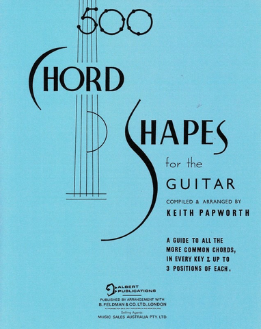 500 Chord Shapes for the Guitar - Guitar Keith Papworth Music Sales