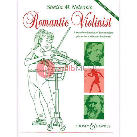 Sheila M. Nelson's Romantic Violinist - A superb collection of intermediate pieces - Sheila Mary Nelson