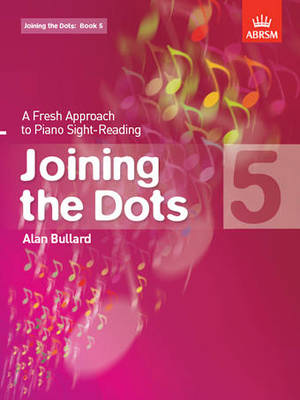 Joining the Dots, Book 5 (piano) - A Fresh Approach to Piano Sight-Reading - Alan Bullard - Piano ABRSM Piano Solo - Adlib Music