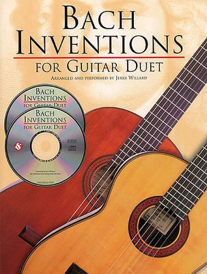 Bach Inventions for Guitar Duet - Johann Sebastian Bach - Classical Guitar|Guitar Jerry Willard Music Sales Guitar TAB /CD