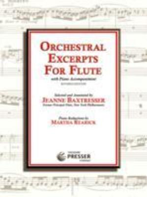 Orchestral Excerpts for Flute - with Piano Accompaniment - Flute Jeanne Baxtresser|Martha Rearick Theodore Presser Company
