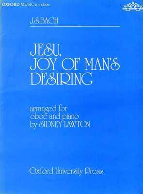 Jesu, Joy of Man's Desiring - Johann Sebastian Bach - Oboe Sidney Lawton Oxford University Press