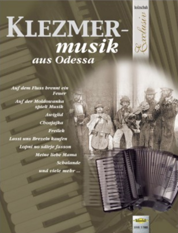 KLEZMER MUSIC FROM ODESSA FOR P/ACCORDION SOLO - ACCORDIAN - HOLZSCHUH