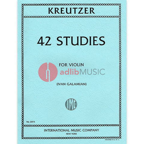 42 Studies - for Violin Solo - Rodolphe Kreutzer edited by Ivan Galamian - IMC