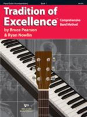Tradition of Excellence Book 1 - Piano/Guitar Accompaniment - Guitar|Piano Bruce Pearson|Ryan Nowlin Neil A. Kjos Music Company /DVD - Adlib Music