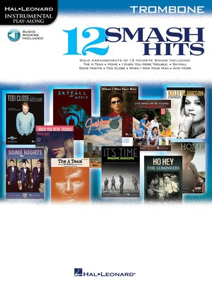 12 Smash Hits - for Trombone - Trombone Hal Leonard Trombone Solo /CD