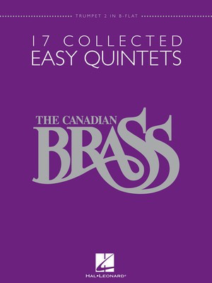 17 Collected Easy Quintets - Trumpet 2 in B-flat - Various - Hal Leonard Brass Quintet - Adlib Music