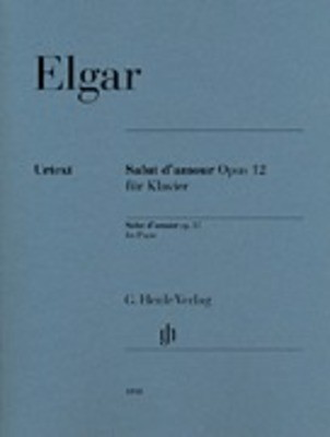 Salut d'amour Op. 12 for Piano - Edward Elgar - Piano G. Henle Verlag Piano Solo