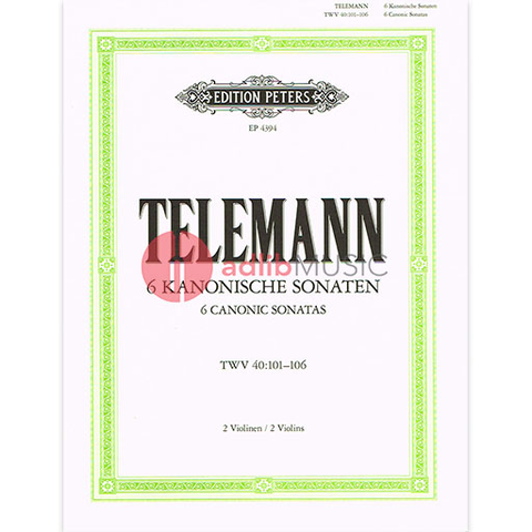 Telemann - 6 Canonic Sonatas - 2 Violins or 2 Flutes Peters EP4394
