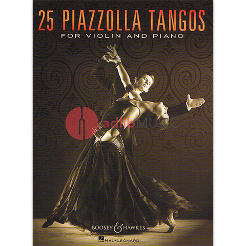 25 Piazzolla Tangos for Violin and Piano - Boosey & Hawkes