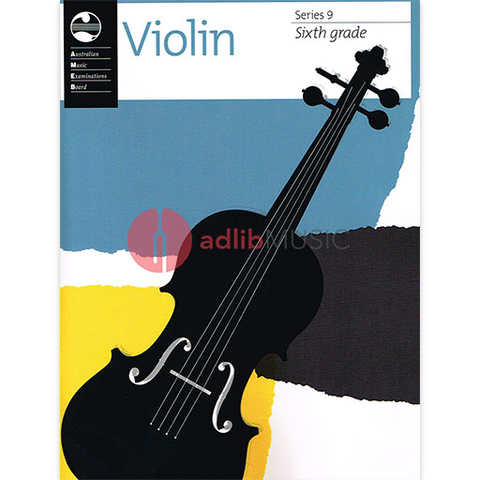 Violin Series 9 - Sixth Grade - Violin AMEB
