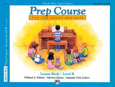 Alfred's Basic Piano Prep Course: Lesson Book B - Universal Edition - Amanda Vick Lethco|Morton Manus|Willard A. Palmer - Piano Alfred Music /CD - Adlib Music