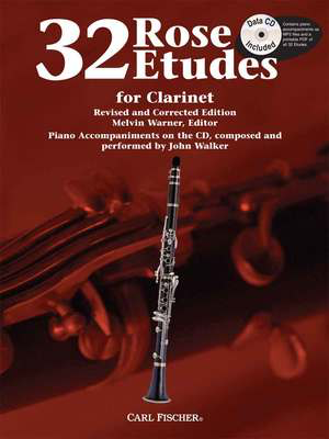 32 Etudes for Clarinet - Revised and Corrected Edition. Piano Accompaniments on the CD, composed - Cyrille Rose - Clarinet Carl Fischer /CD