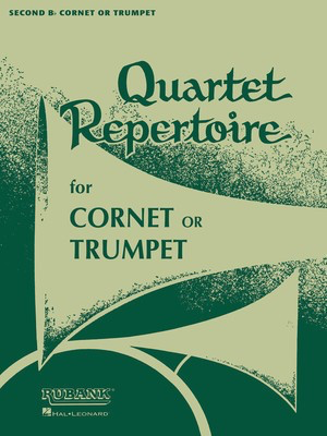 Quartet Repertoire for Cornet or Trumpet - 2nd B Flat Cornet/Trumpet - Various - Bb Cornet|Trumpet Rubank Publications Trumpet Quartet