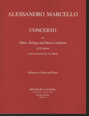 Concerto in D minor for Oboe - with ornaments by J. S. Bach - Alessandro Marcello - Musica Rara