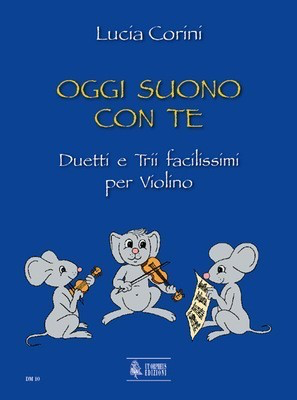 Oggi suono con te - Very easy Duos and Trios for Violin - Lucia Corini - Violin UT Orpheus Violin Duet