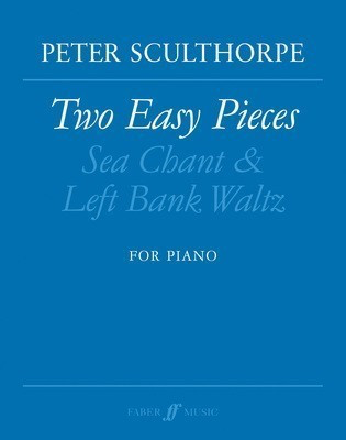 Two Easy Pieces - for Piano - Peter Sculthorpe - Piano Faber Music