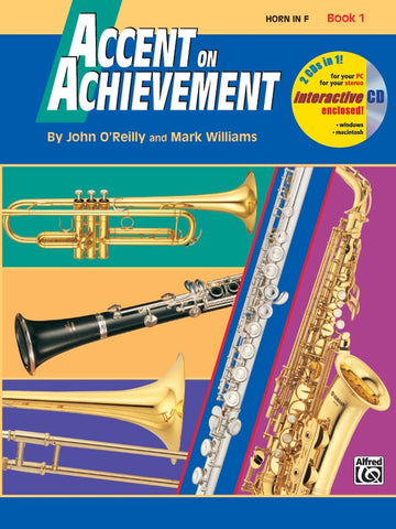 Accent on Achievement, Book 1 - Horn in F - John O'Reilly|Mark Williams - French Horn Alfred Music /CD