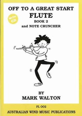 Off to a Great Start for Flute Book 2 and Note Cruncher - Mark Walton - Flute - Australian Wind Music Publications /CD - Notecruncher