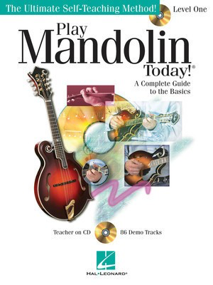 Play Mandolin Today! - Level 1 - A Complete Guide to the Basics The Ultimate Self-Teaching Method! - Mandolin Douglas Baldwin Hal Leonard /CD