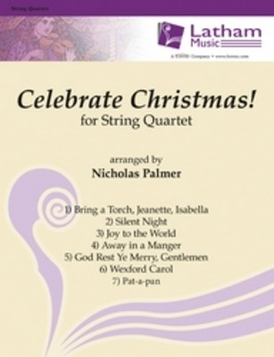 Celebrate Christmas For String Quartet -