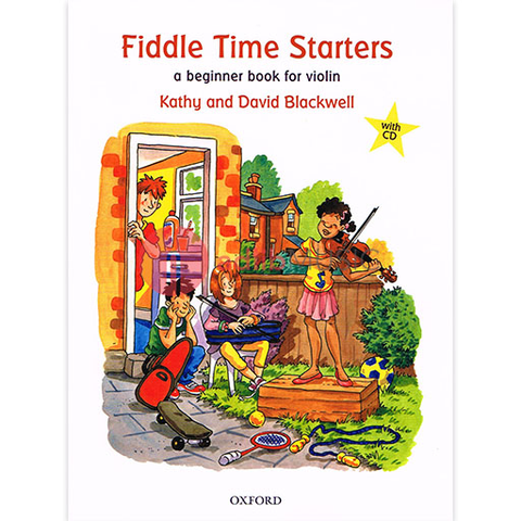 Fiddle Time Starters + CD, new edition - A beginner book for violin - David Blackwell | Kathy Blackwell - Oxford University Press