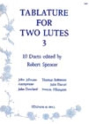 Tablature For 2 Lutes No 3 - for lute - Robert Spencer - Classical Guitar Stainer & Bell Guitar TAB & Lyrics